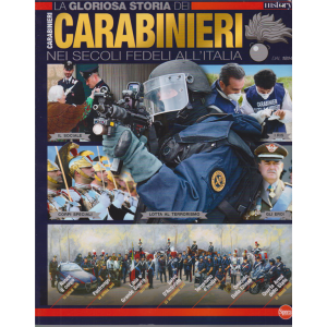 Conoscere la storia - La gloriosa storia dei carabinieri nei secoli fedeli all'Italia - n. 5 - bimestrale - dicembre - gennaio 2020