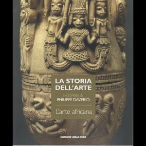 La storia dell'arte raccontata da Philippe Daverio - L'arte africana - n. 43 - settimanale -