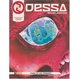 Odessa Rivelazioni- Fine di Un Mondo n. 7 - mensile - dicembre 2019 -