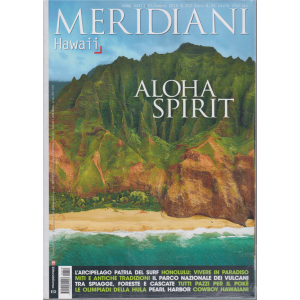 Meridiani - Hawaii - Aloha Spirit - n. 252 - dicembre 2019 - bimestrale -