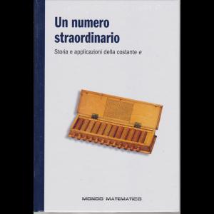 Mondo Matematico - Un numero straordinario - n. 45 - settimanale - 28/11/2019 - copertina rigida