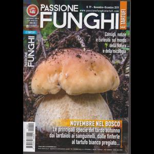 Passione funghi e tartufi - n. 99 - novembre - dicembre 2019 - mensile