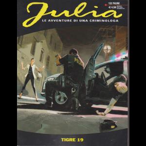 Julia Kendall - Tigre 19 - n. 255 - mensile - dicembre 2019 - 132 pagine