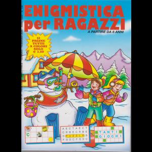 Enigmistica per ragazzi - n. 148 - bimestrale - gennaio - febbraio 2020 - 52 pagine tutte a colori -