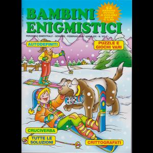 Bambini Enigmistici - n. 107 - bimestrale - gennaio - febbraio 2020 - 52 pagine tutte a colori