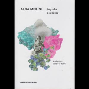 Alda Merini - Superba è la notte - n. 6 - settimanale -