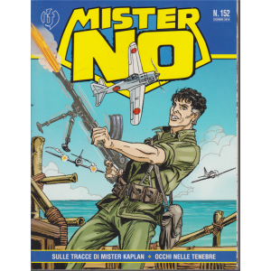 Mister No - n. 152 - dicembre 2019 - mensile