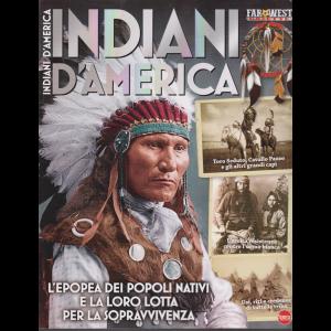 Far West Gazette - Indiani d'America - n. 3 - bimestrale - dicembre - gennaio 2020 -