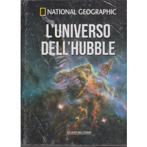 Atlante Del Cosmo - National Geographic - L'universo dell'hubble - n. 9 - settimanale - 6/12/2019 -