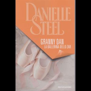 I Libri Di Donna Moderna- Danielle Steel - Granny Dan - La ballerina dello zar - n. 3 - 12/12/2019 - settimanale