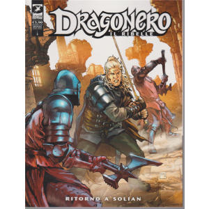 Dragonero - Ritorno a Solian - n. 79 - 10 dicembre 2019 - mensile