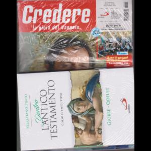 Credere  + il libro Dentro l'Antico Testamento  - Giobbe - Qoelet- n. 50 - settimanale - 15 dicembre 2019 - rivista + libro