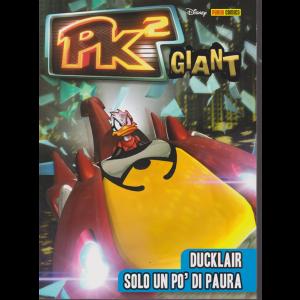 Pk 2 Giant - n. 1 - bimestrale - 8 dicembre 2019 - Ducklair solo un pò di paura