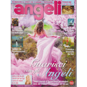 Il Mio Angelo - Angeli - bimestrale - n. 20 - 15/3/2019 -