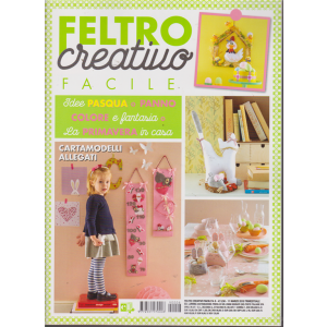 Feltro Creativo Facile - n. 8 - 11 marzo 2019 - trimestrale