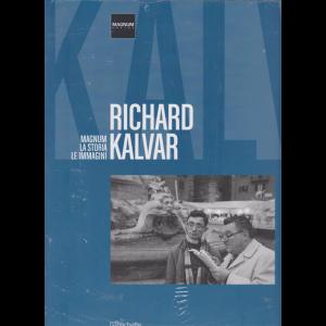 Magnum-La storia le immagini - Richard Kalvar - n. 28 - 9/3/2019 - quattordicinale -
