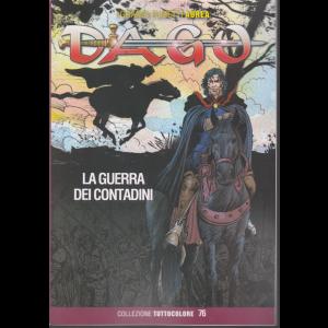 I grandi fumetti Aurea Dago - La guerra dei contadini - n. 64 - 18 dicembre 2019 - bimestrale
