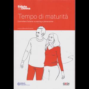 La salute della donna - Tempo di maturità - n. 2 - settimanale - 15/3/2019