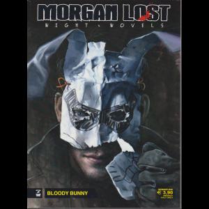 Morgan Lost - n. 2 - gennaio 2020 - mensile - Bloody Bunny