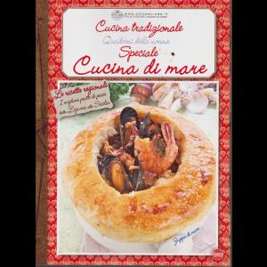 Cucina tradizionale - Quaderni della nonna - Speciale cucina di mare - n. 65 - bimestrale - dicembre - gennaio 2020 -