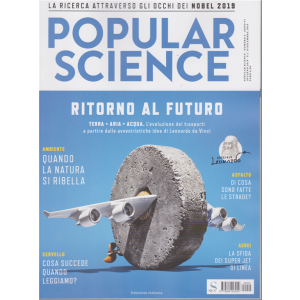 "Popular Science Trimestrale n. 4 Inverno 2019 ""Ritorno al Futuro"""
