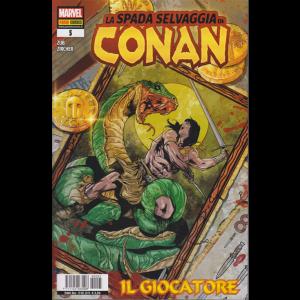La spada selvaggia di Conan - n. 5 - Il giocatore - bimestrale - 19 dicembre 2019 -