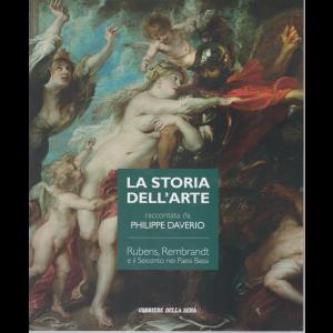 La storia dell'arte raccontata da Philippe Daverio - Rubens, Rembrandt e il Seicento nei Paesi Bassi - n. 12 - settimanale -