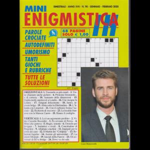 Mini enigmistica in - n. 98 - bimestrale - gennaio - febbraio 2020 - 68 pagine