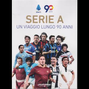 Serie A - Un viaggio lungo 90 anni - 1929-2019 - n. 1 - bimestrale -