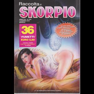 Raccolta di Skorpio - n. 554 - 16 marzo 2019 - mensile - 36 fumetti