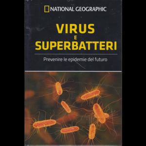 National Geographic - Virus e superbatteri - n. 43 - settimanale - 3/1/2020 - copertina rigida