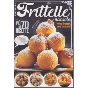 Frittelle e non solo - n. 10 - bimestrale - 7/1/2020 -