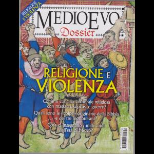 Medioevo Dossier - n. 36 - gennaio/febbraio 2020 - bimestrale - Religione e violenza
