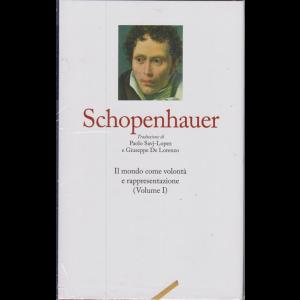 I grandi filosofi - Schopenhauer - Il mondo come volontà e rappresentazione (Volume I) - N. 10 - settimanale - 27/12/2019 - copertina rigida