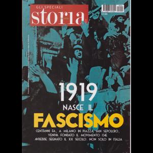 Storia In Rete Speciale - 1919 Nasce Il Fascismo - n. 3 - 14/3/2019