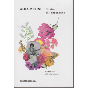 Alda Merini - Clinica dell'abbandono - n. 10 - settimanale