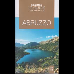 Le guide ai sapori e ai piaceri - Abruzzo - n. 20 -