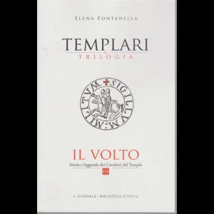 Templari - La trilogia - Il volto - di Elena Fontanella