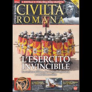 Civiltà romana - L'esercito invincibile - n. 10 - bimestrale - febbraio - marzo 2020