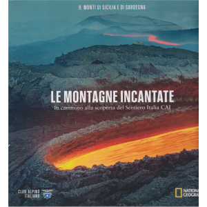 Le montagne incantate - n. 9 - Monti di Sicilia e di Sardegna -