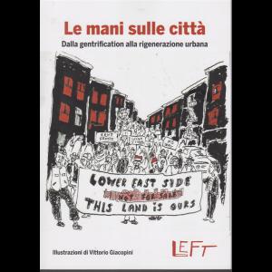 Le mani sulle città - Dalla gentrification alla rigenerazione urbana - n. 6 - settimanale - 10/1/20