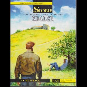 Le Storie - Keller - n. 3 - Musuraca - mensile - gennaio 2020 -