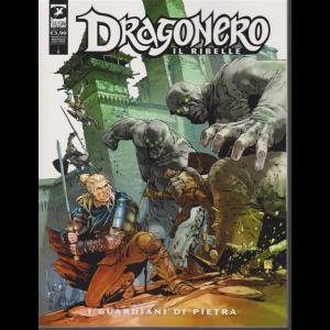 Dragonero - I guardiani di pietra - n. 3 - mensile - gennaio 2020 -