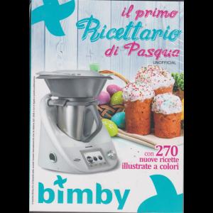 Il primo ricettario di Pasqua Bimby + la rivista  Il gusto giusto della Pasqua con Bimby - n. 1 - bimestrale - marzo 2019 -