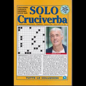Solo cruciverba- n. 186 - bimestrale - febbraio - marzo 2020 - 100 pagine