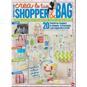 I love cucito - n. 5 - Crea le tue shopper & bag - bimestrale - gennaio - febbraio 2020 -