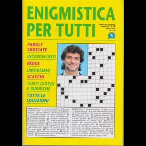 Enigmistica X Tutti - n. 246 - mensile - aprile 2019 -