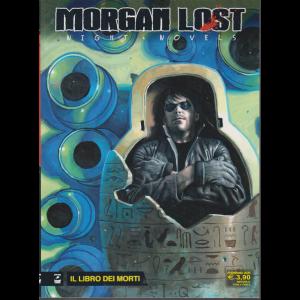 Morgan Lost - n. 3 - Il libro dei morti - febbraio 2020 - mensile -