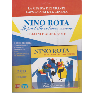 Nino Rota - Le più belle colonne sonore - Fellini e altre note - n. 3 - settimanale - 21/1/2020