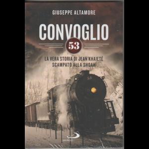 Convoglio 53 di Giuseppe Altamore by Edizioni San Paolo